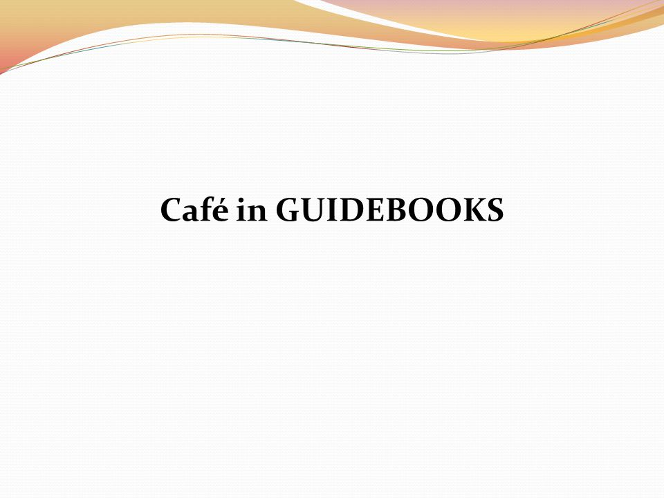 Café in GUIDEBOOKS