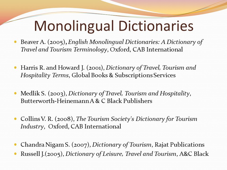 Monolingual Dictionaries