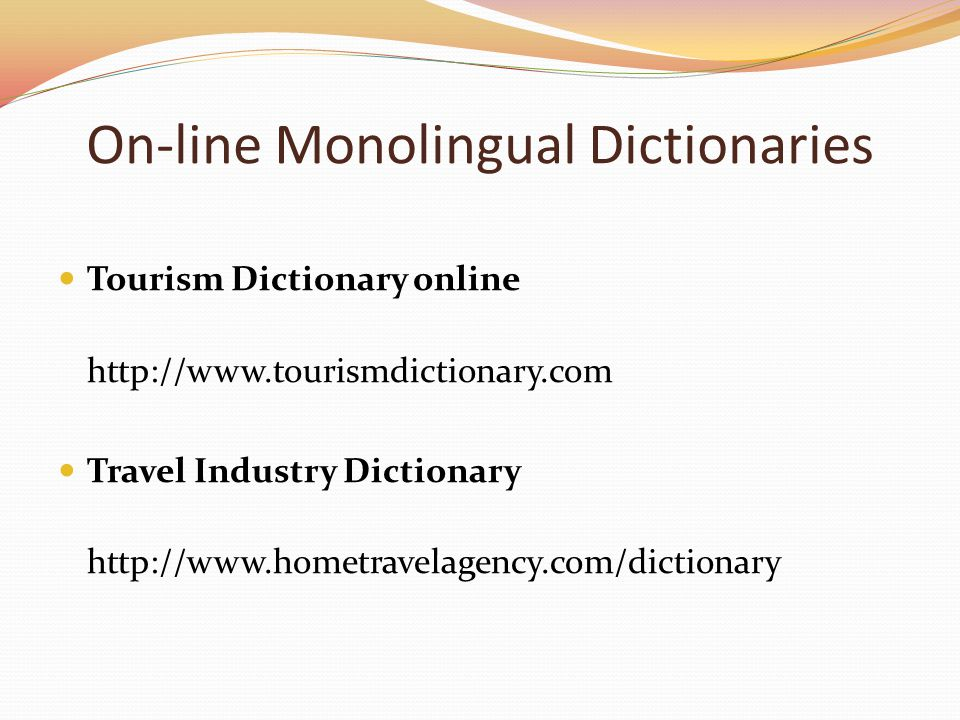 On-line Monolingual Dictionaries