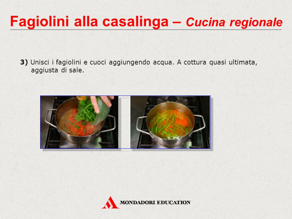 Fagiolini alla casalinga – Cucina regionale