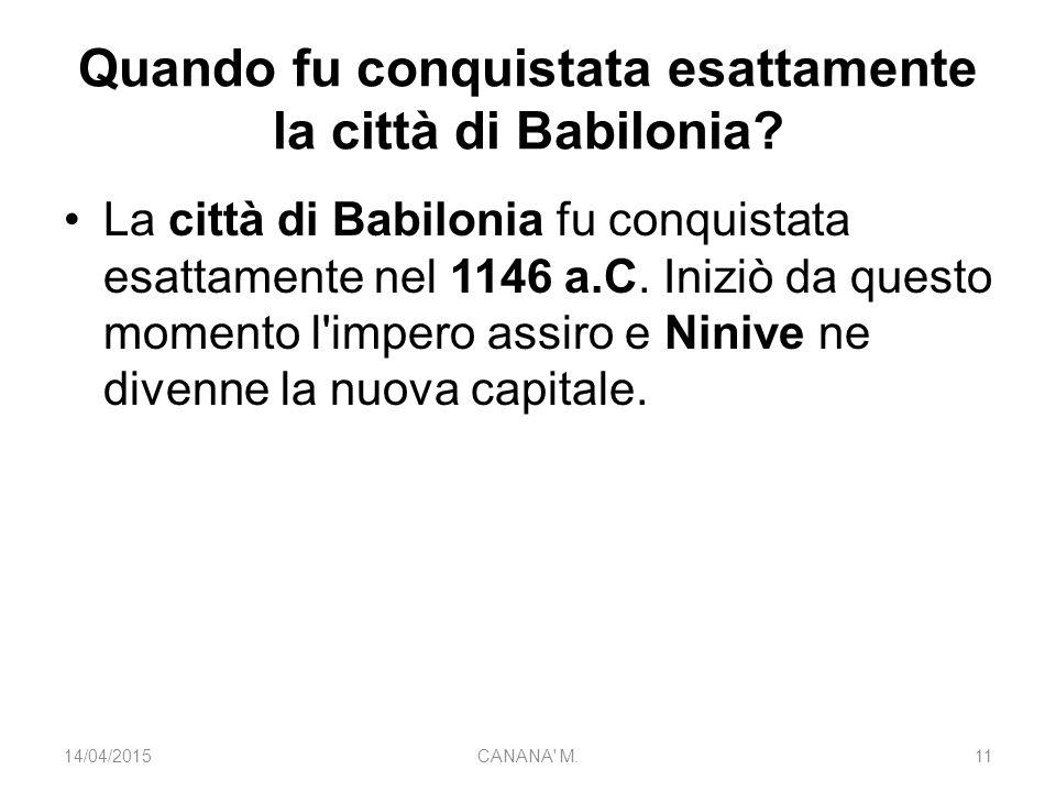 Quando fu conquistata esattamente la città di Babilonia