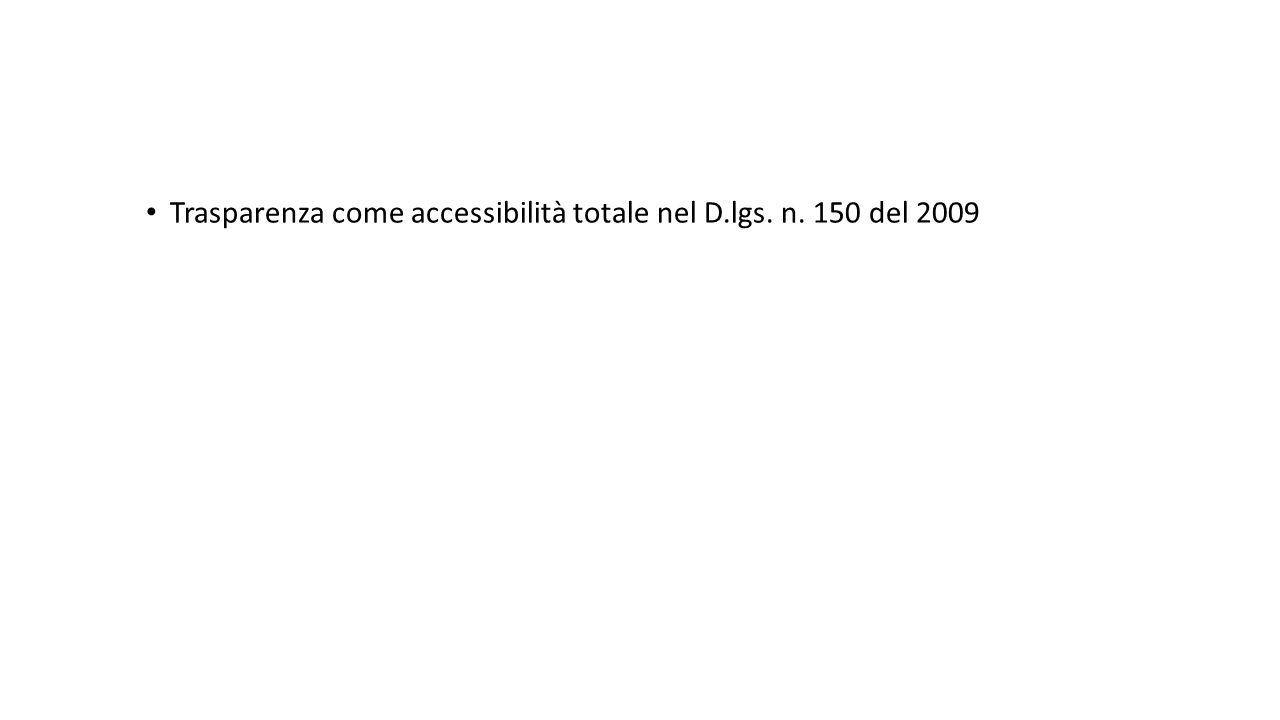 Trasparenza come accessibilità totale nel D.lgs. n. 150 del 2009