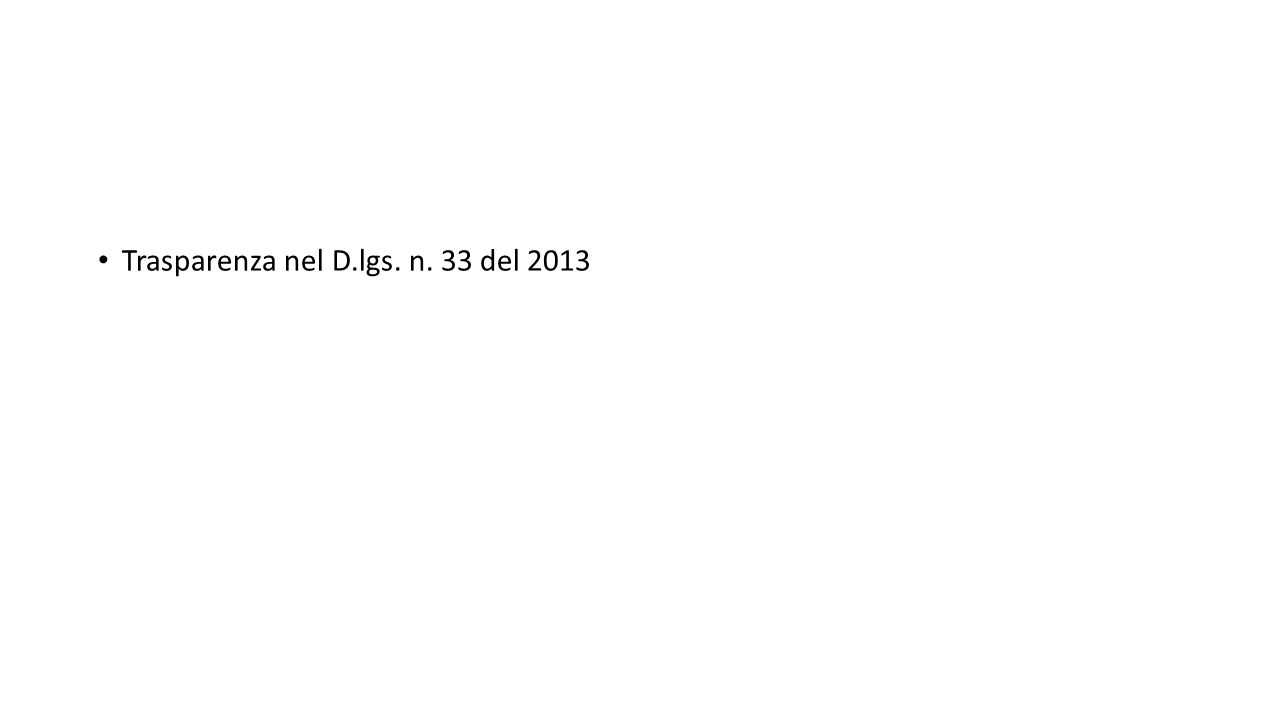 Trasparenza nel D.lgs. n. 33 del 2013
