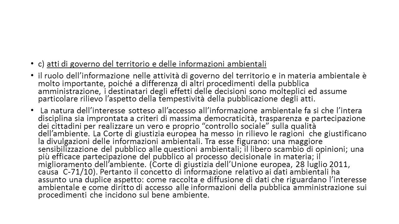 c) atti di governo del territorio e delle informazioni ambientali