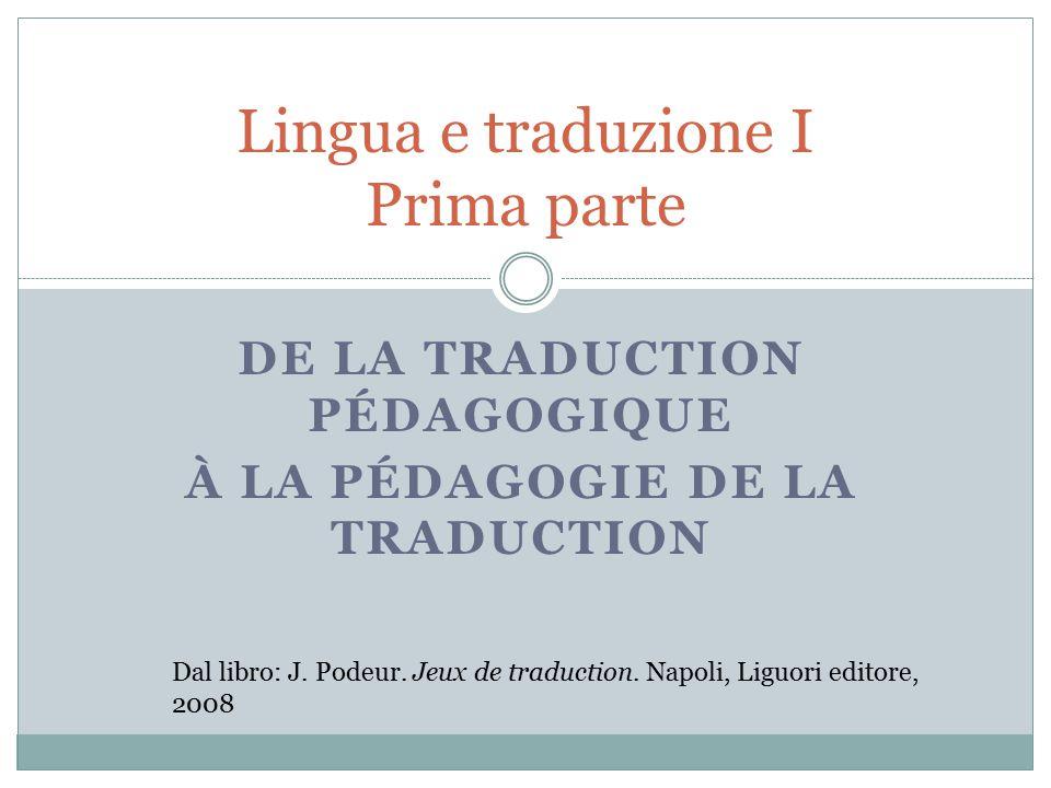 Lingua e traduzione I Prima parte