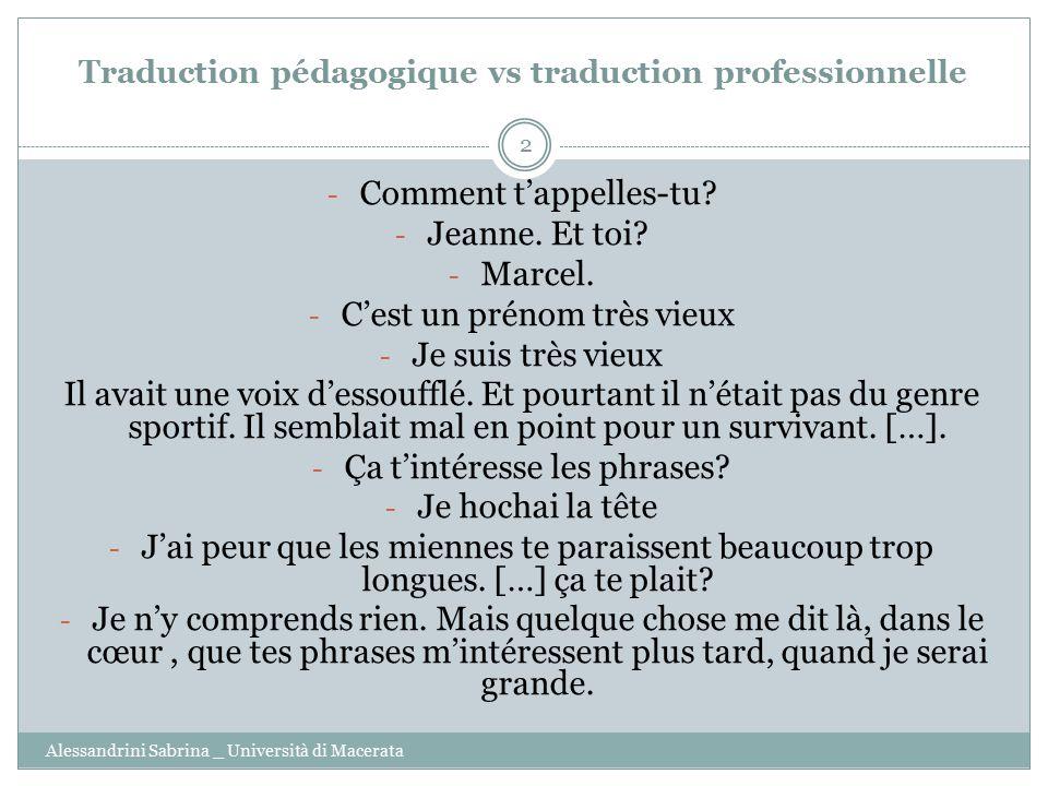 Traduction pédagogique vs traduction professionnelle