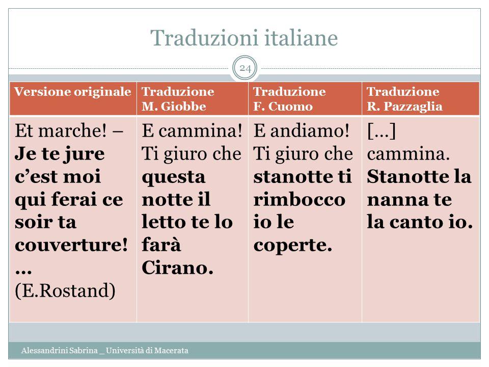 Traduzioni italiane Versione originale. Traduzione. M. Giobbe. F. Cuomo. R. Pazzaglia.