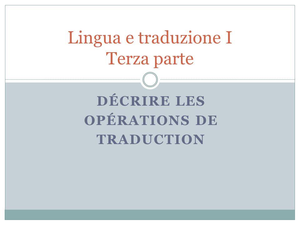Lingua e traduzione I Terza parte