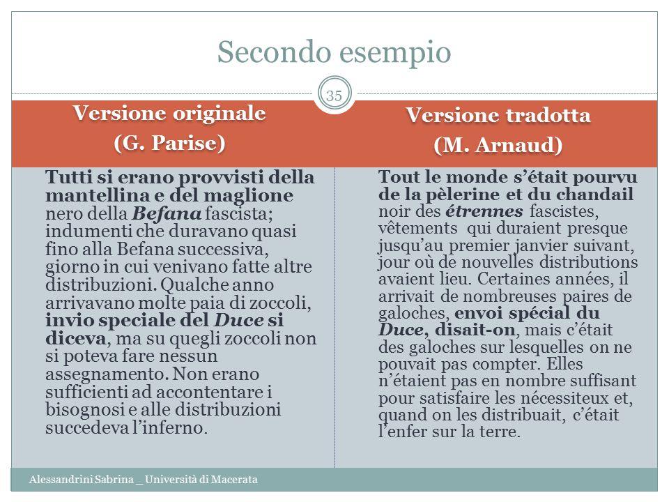 Secondo esempio Versione originale Versione tradotta (G. Parise)