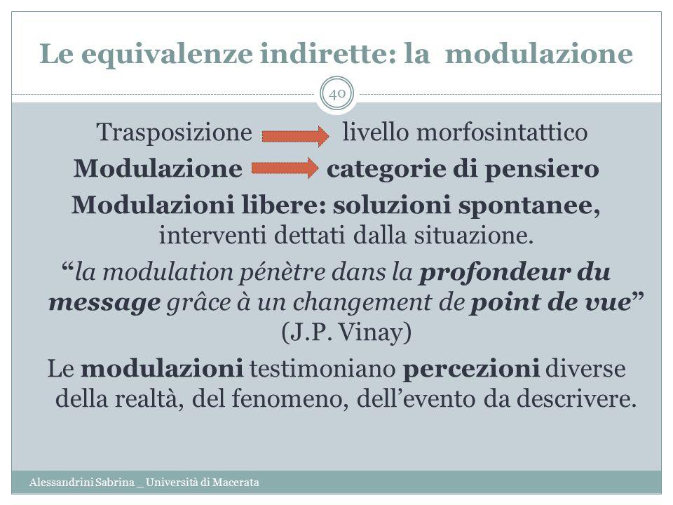 Le equivalenze indirette: la modulazione