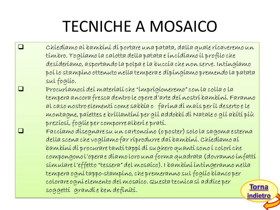 TECNICHE A MOSAICO Torna