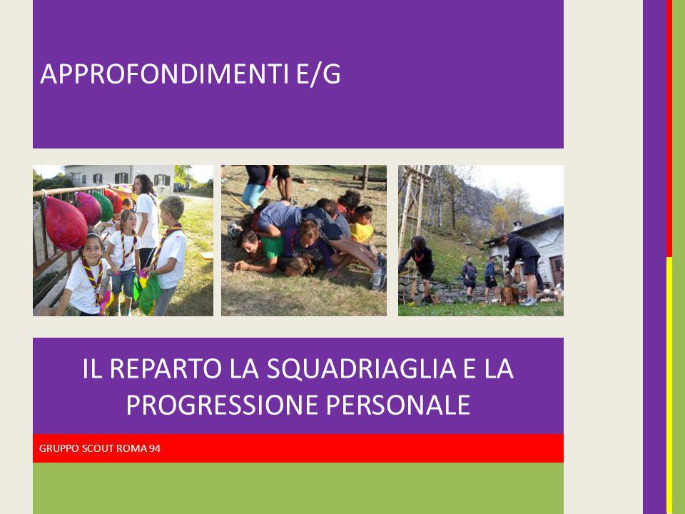 IL REPARTO LA SQUADRIAGLIA E LA PROGRESSIONE PERSONALE