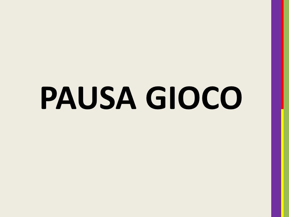 PAUSA GIOCO