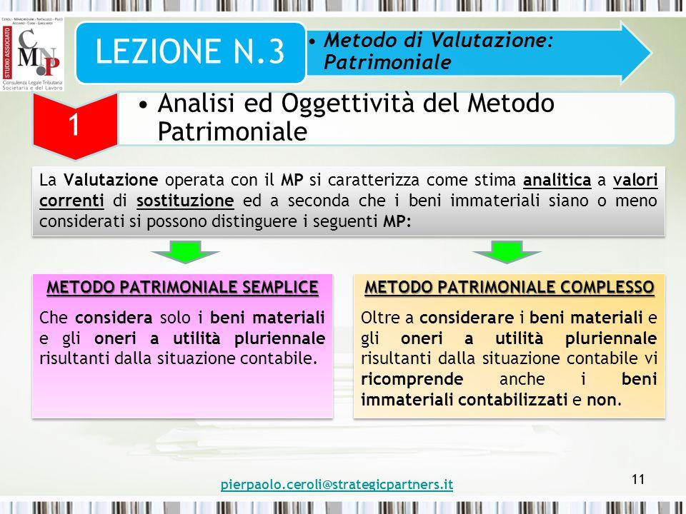 METODO PATRIMONIALE SEMPLICE METODO PATRIMONIALE COMPLESSO