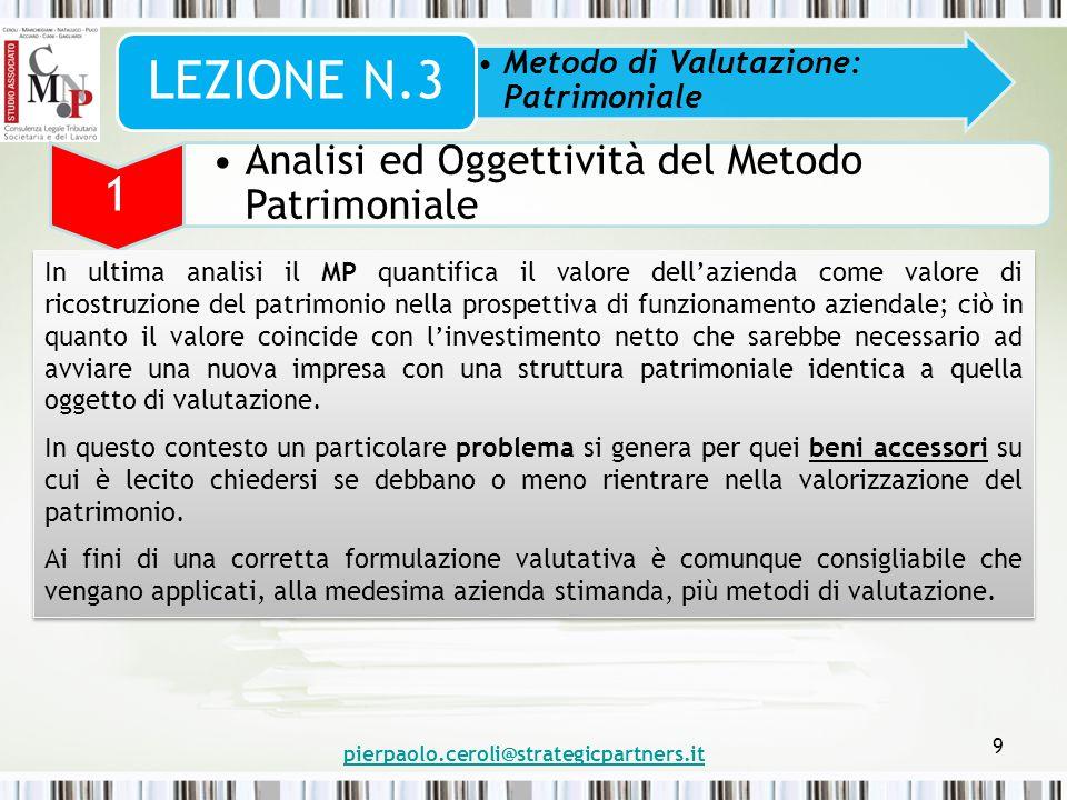 LEZIONE N.3 1 Analisi ed Oggettività del Metodo Patrimoniale