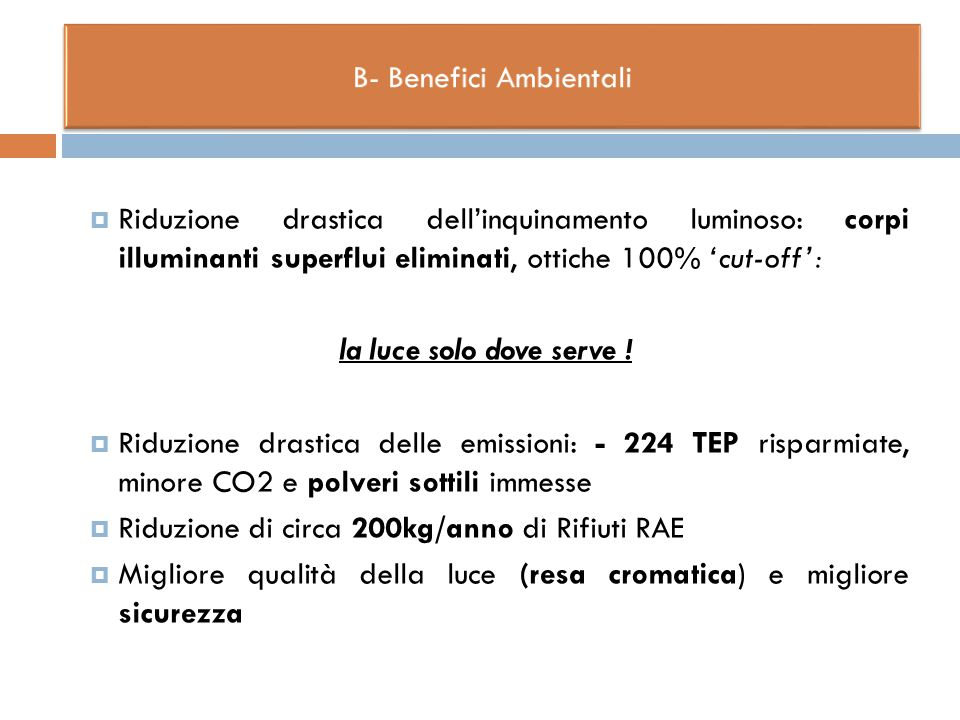 B- Benefici Ambientali