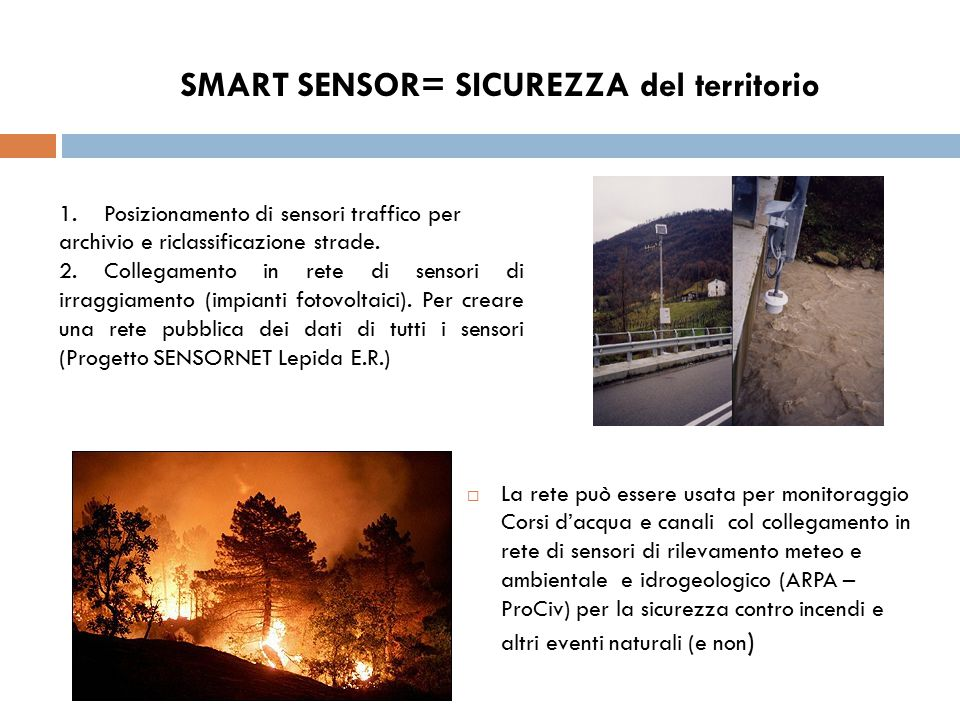 SMART SENSOR= SICUREZZA del territorio