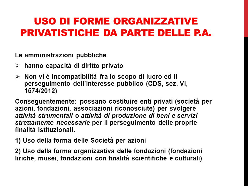 Uso di forme organizzative privatistiche da parte delle p.a.