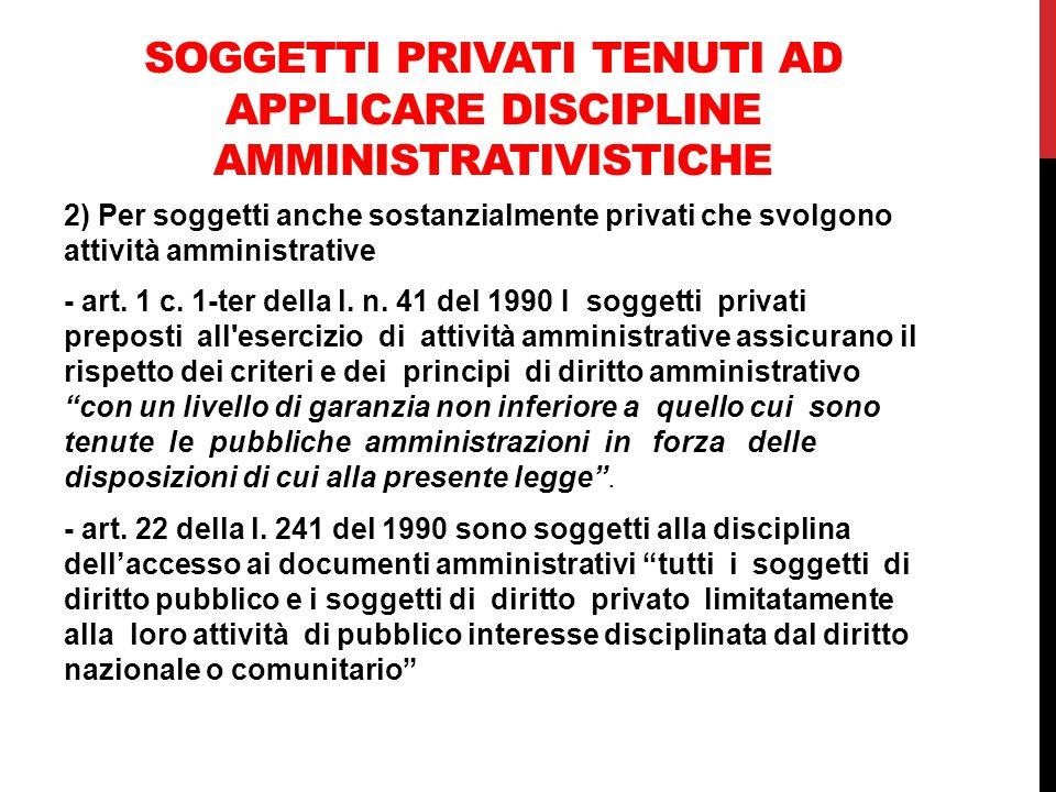 Soggetti privati tenuti ad applicare discipline amministrativistiche