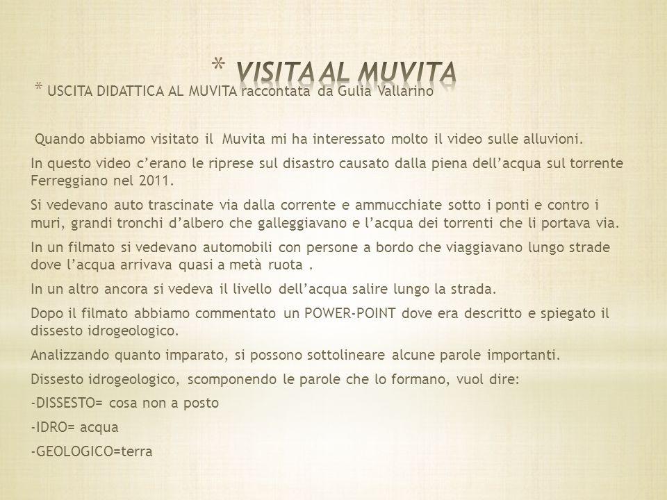 VISITA AL MUVITA USCITA DIDATTICA AL MUVITA raccontata da Gulia Vallarino.