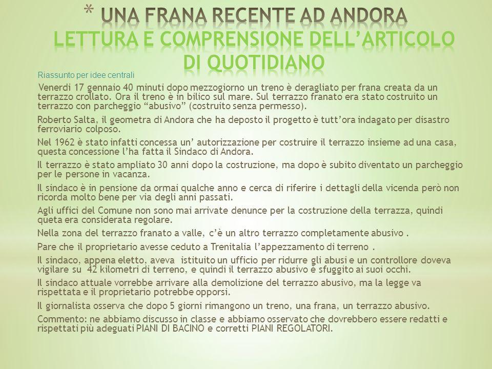 UNA FRANA RECENTE AD ANDORA LETTURA E COMPRENSIONE DELL'ARTICOLO DI QUOTIDIANO