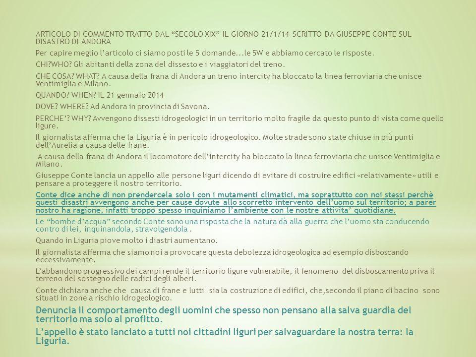 ARTICOLO DI COMMENTO TRATTO DAL SECOLO XIX IL GIORNO 21/1/14 SCRITTO DA GIUSEPPE CONTE SUL DISASTRO DI ANDORA