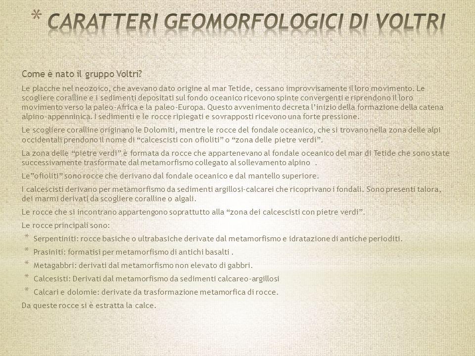 CARATTERI GEOMORFOLOGICI DI VOLTRI
