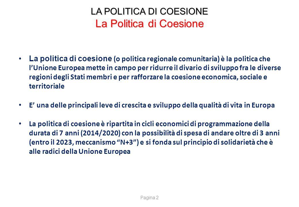 LA POLITICA DI COESIONE FONDI STRUTTURALI E DI INVESTIMENTOEUROPEI (SIE)