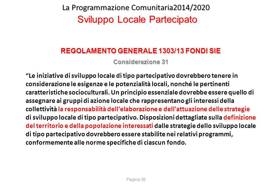 La Programmazione Comunitaria2014/2020 Sviluppo Locale Partecipato