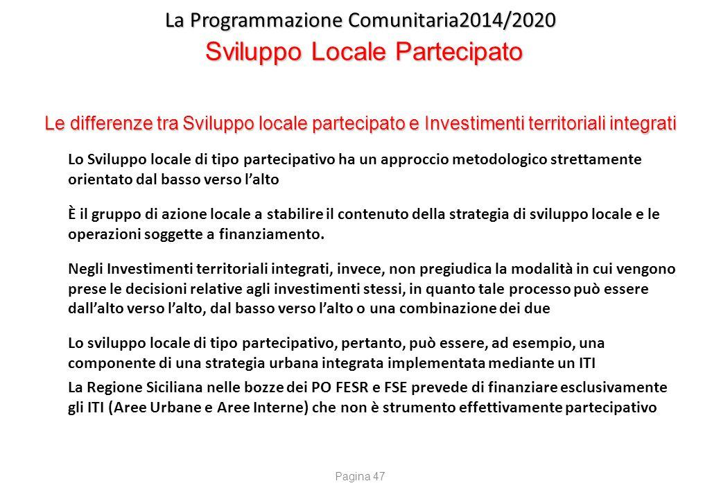 La Programmazione Comunitaria2014/2020 Sviluppo Locale - Programmazione Sicilia 2007/2013