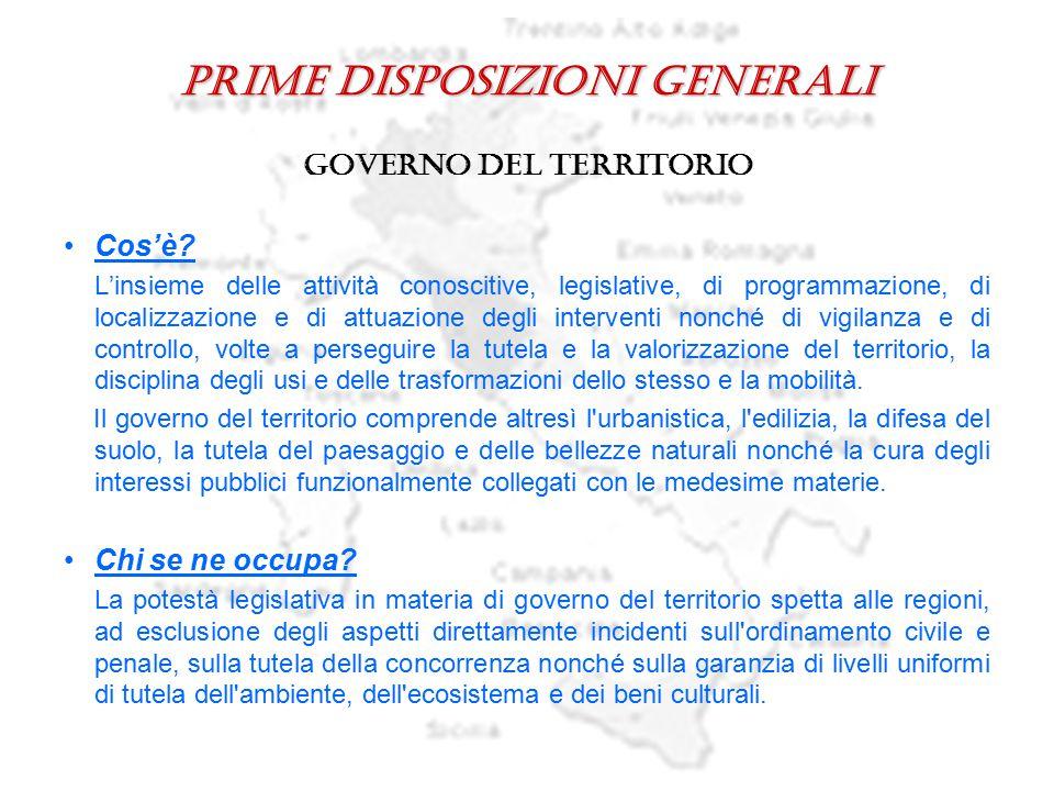 Prime disposizioni generali governo del territorio