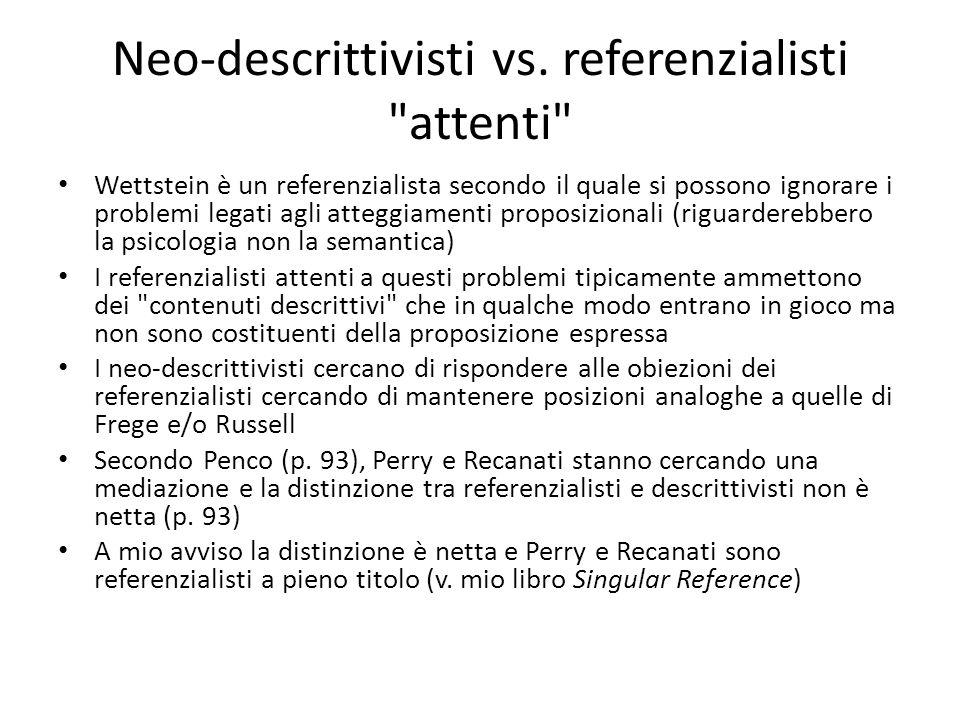 Neo-descrittivisti vs. referenzialisti attenti