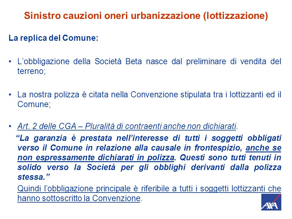 Sinistro cauzioni oneri urbanizzazione (lottizzazione)