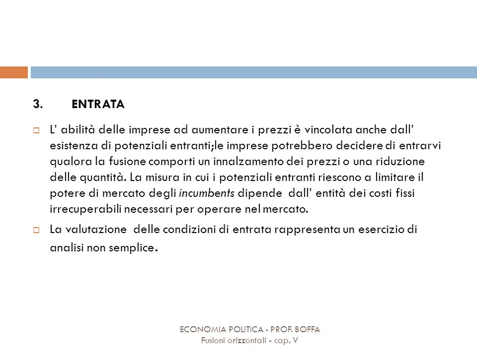ECONOMIA POLITICA - PROF. BOFFA Fusioni orizzontali - cap. V