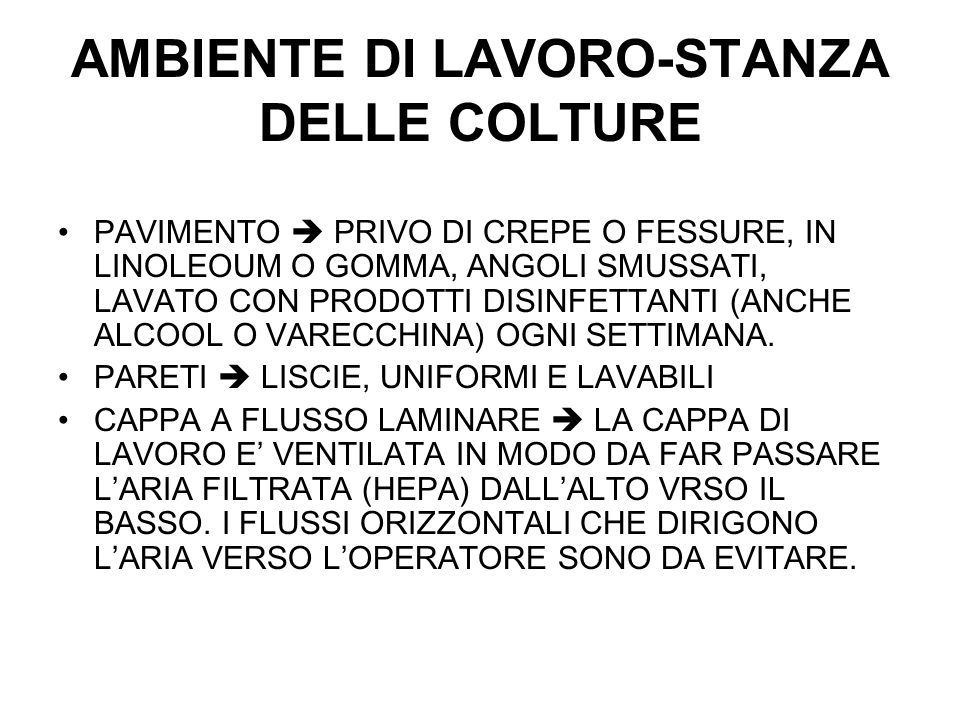 AMBIENTE DI LAVORO-STANZA DELLE COLTURE