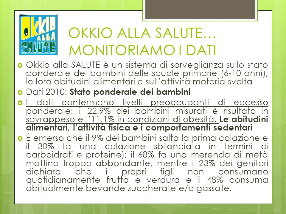 OKKIO ALLA SALUTE… MONITORIAMO I DATI