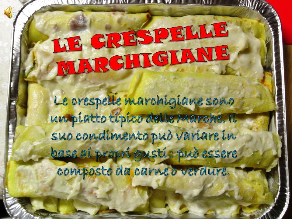 LE CRESPELLE MARCHIGIANE