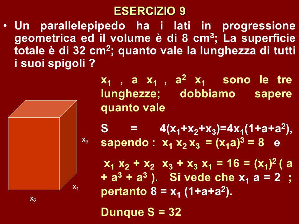 x1 , a x1 , a2 x1 sono le tre lunghezze; dobbiamo sapere quanto vale