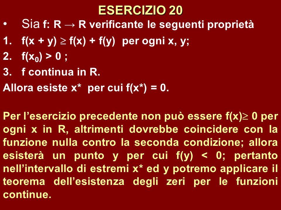 Sia f: R → R verificante le seguenti proprietà