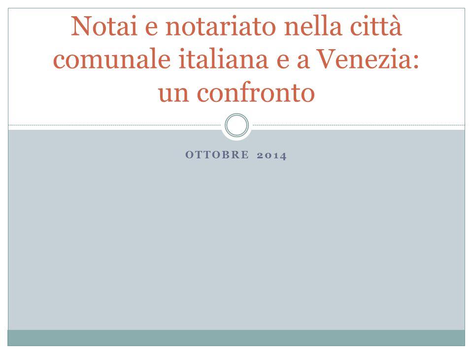Notai e notariato nella città comunale italiana e a Venezia: un confronto