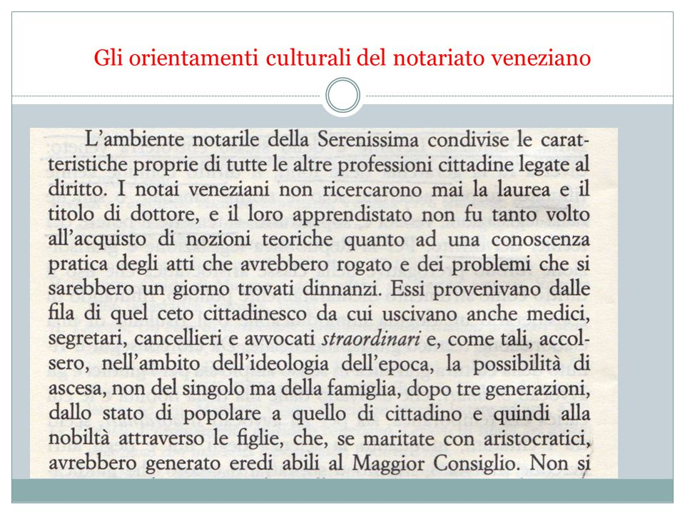 Gli orientamenti culturali del notariato veneziano