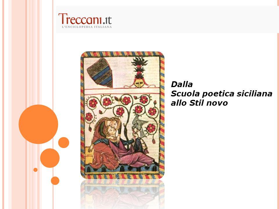 Dalla Scuola poetica siciliana allo Stil novo
