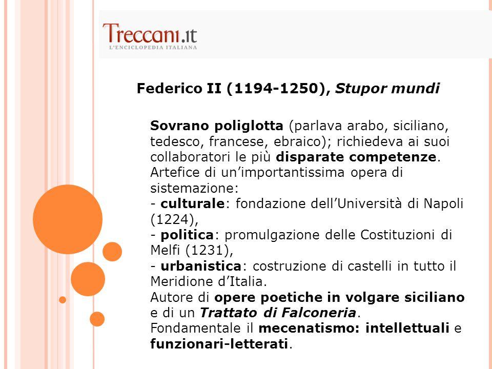 Federico II (1194-1250), Stupor mundi