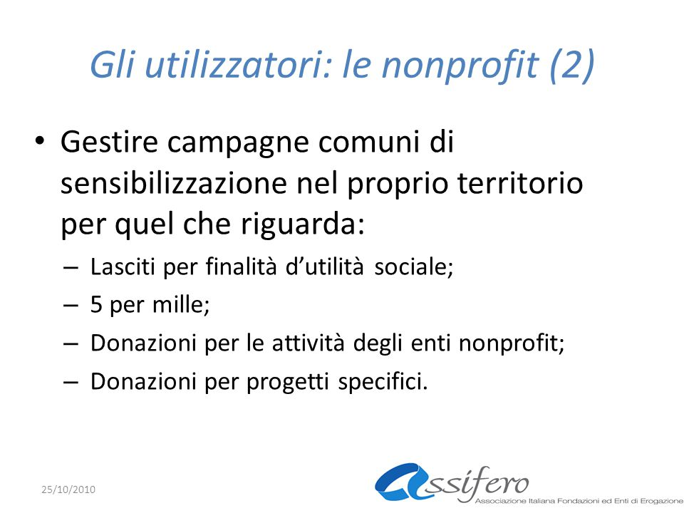 Gli utilizzatori: le nonprofit (2)