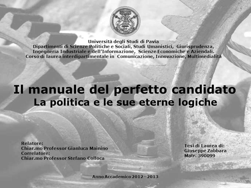 Università degli Studi di Pavia La politica e le sue eterne logiche