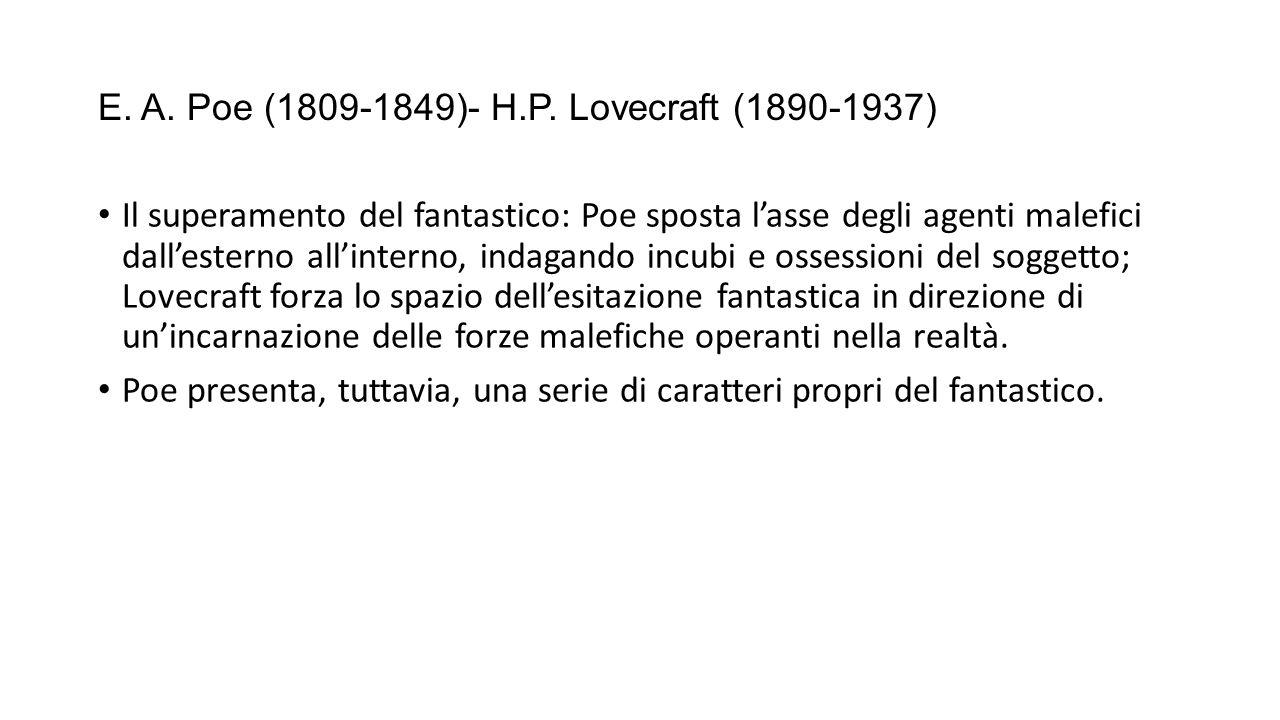 E. A. Poe (1809-1849)- H.P. Lovecraft (1890-1937)