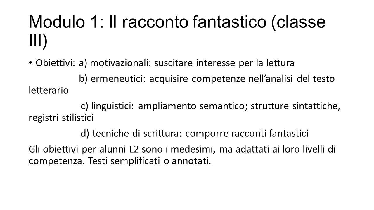 Modulo 1: Il racconto fantastico (classe III)