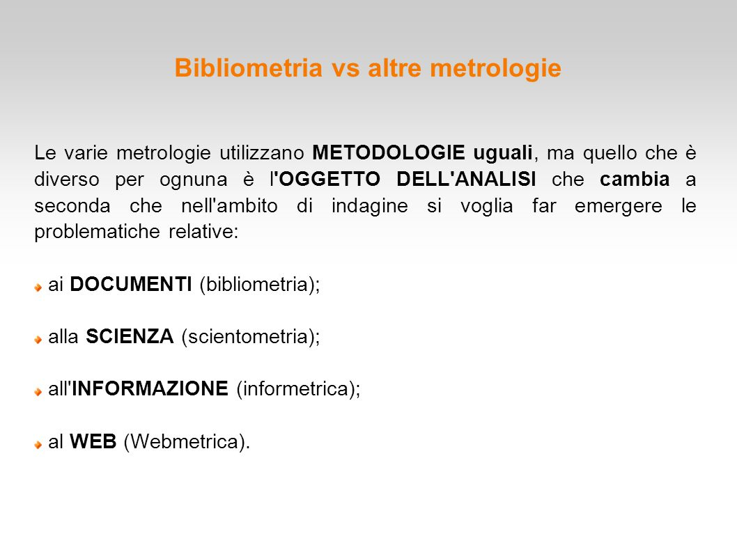 Bibliometria vs altre metrologie
