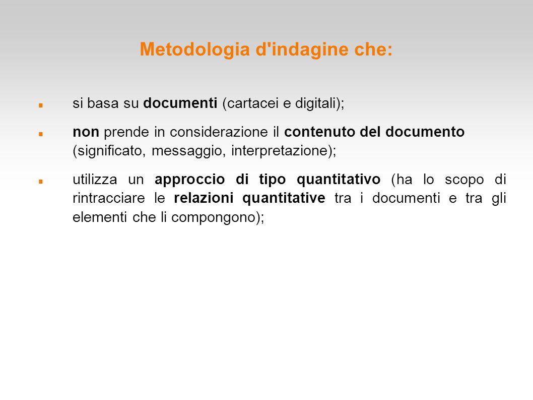 Metodologia d indagine che: