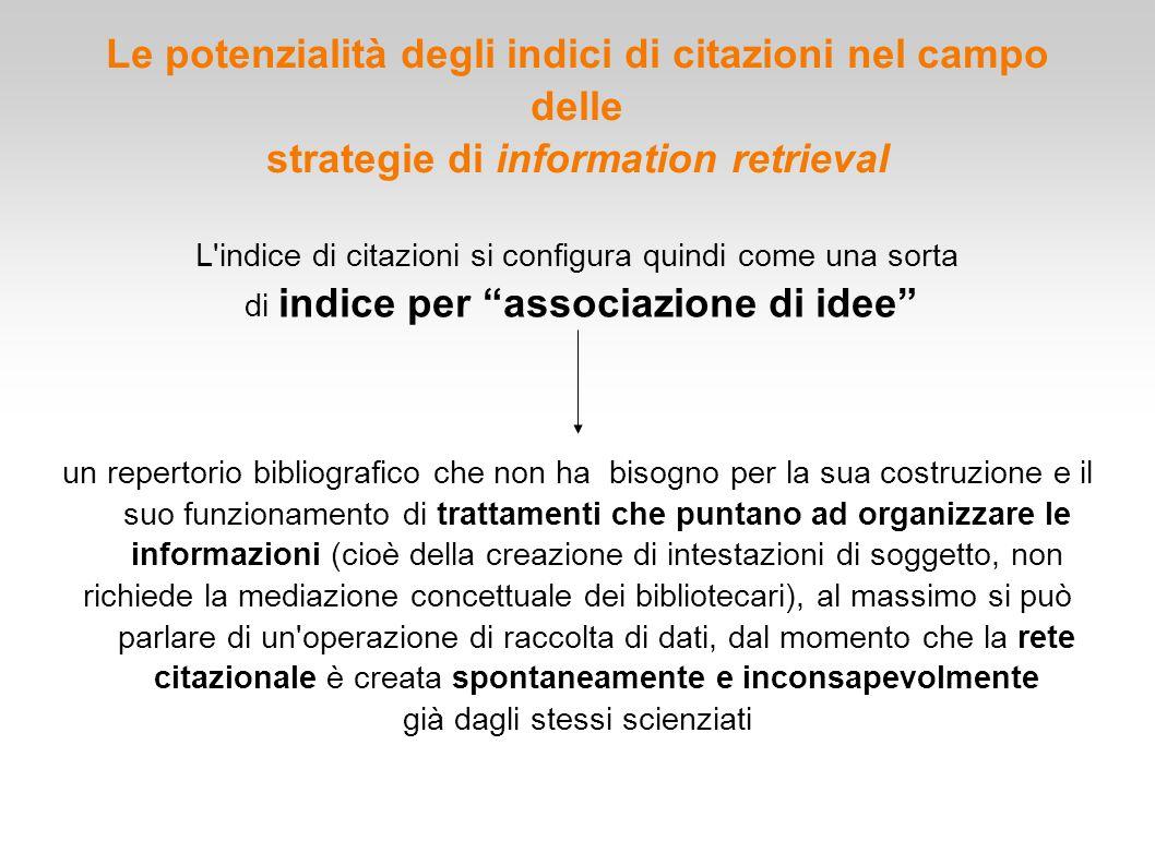 Le potenzialità degli indici di citazioni nel campo delle strategie di information retrieval